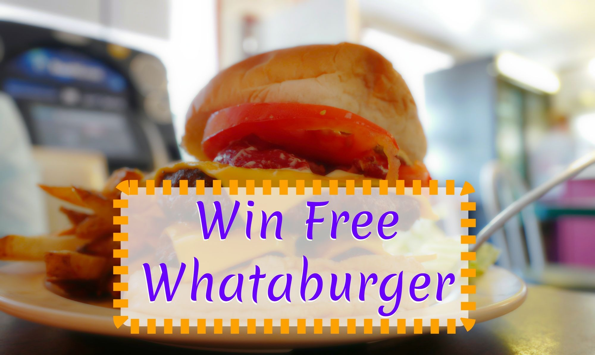 Whataburger Survey Rewards And Sweepstakes