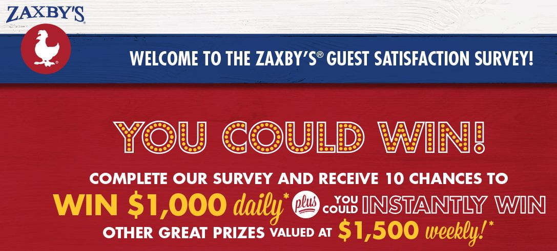 Myzaxbysvisit®: Complete Zaxby's Guest Satisfaction Survey And Win Prize $1000 Cash