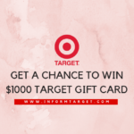 Informtarget: Finish The Target Survey At www.informtarget.com & Win $1,500 Gift Card