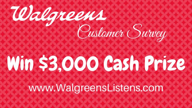 WalgreensListens: Take Walgreens® Survey At www.walgreenslistens.com And Win $3000